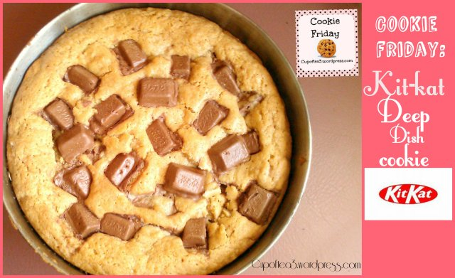 Kit-kat Deep dish cookie