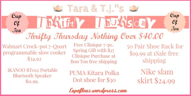 Thrifty Thursday's  $ 40 & under sale items